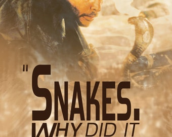 "Indiana Jones - ""Snakes"" Quote Poster - 11in x 17in"