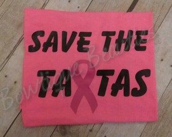 Save the tatas .... Breast cancer awareness shirt