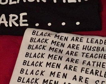 Black Men Are Tee shirts