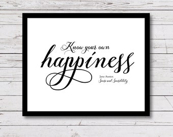Jane Austen quote, Happiness, Printable Quotes, black and white wall art, Instant Download, Inspirational Quote, Girls room decor