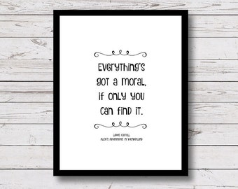 Alice in Wonderland, Printable Wall Art, Printable Quotes, Morals, Girls Room Decor, Instant Download, Black and White Prints, 5x7, 8x10
