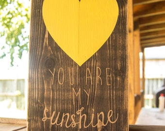 You Are My Sunshine; Rustic Wood Sign