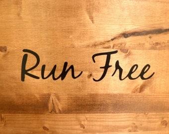 Run Free - Small Vinyl Decal