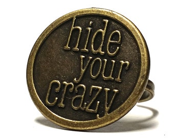 Adjustable Ring: Hide Your Crazy