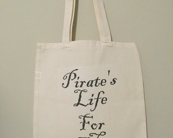 Reusable Tote, Pirate's Life For Me, Grocery Bag