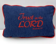 Scripture Pillow - Trust in the Lord - Bible Verse Pillow - Travel Pillow - denim