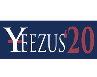 Kanye West President Vinyl Bumper Sticker - Yeezus 2020