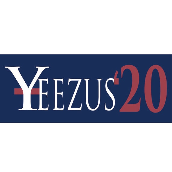 Kanye West President Vinyl Bumper Sticker Yeezus - Vinyl bumper stickers