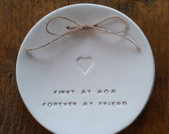 First My Mom Forever My Friend Jewelry Dish ~ Ring Bowl ~ Personalised Gift