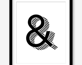 Modern typography printable art - bold wall art - ampersand print - black and white art - printable posters - monochrome - DIGITAL DOWNLOAD