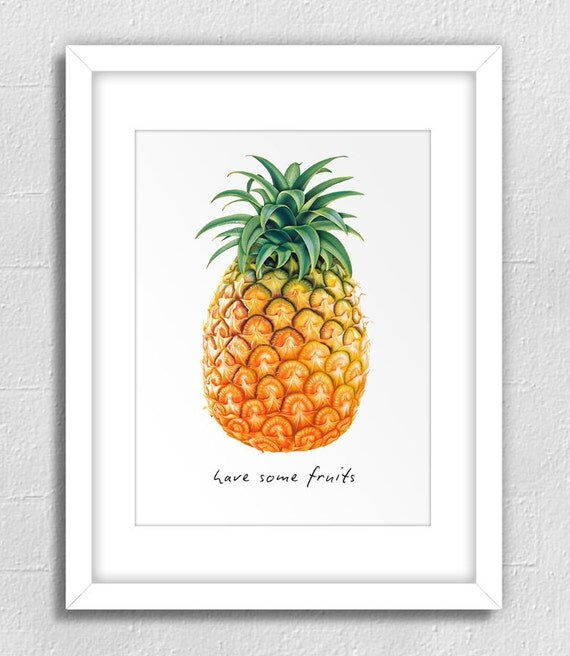 Items Similar To Have Some Fruits Pineapple 5 Sizes Kitchen Art Nursery Decor
