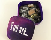 Graduation Gift Unique Custom Handmade Motivational Stones You Are Inspirational Feel Good Friend Family Gift Idea Focus Word Mantra