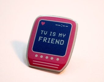 TV is My Friend Lapel Pin (soft enamel pin, Colleen Green)