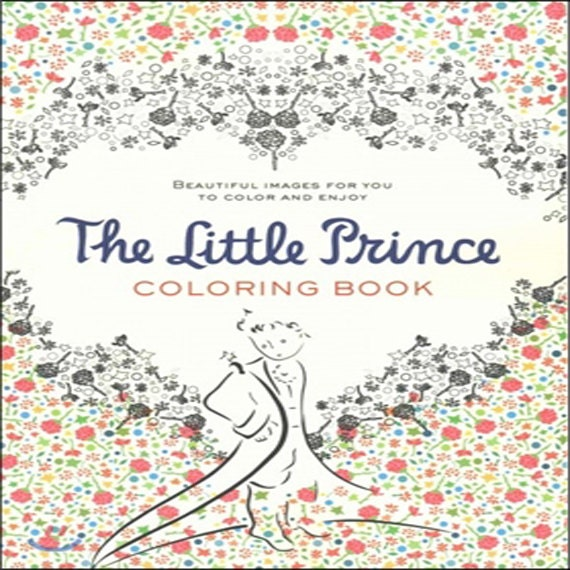 Items Similar To The Little Prince Coloring Book For Adult Beautiful Images You Color And Enjoy Original Colouring Paperback Houghton Mifflin