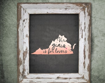 Virginia is for Lovers 8x10 print-your-own photo