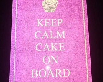 Keep Calm Cake on Board Reflective Car Sticker Sign Decal UV DIY - free post