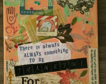 Always something to be thankful for, Inspirational quote mixed media collage 8x10