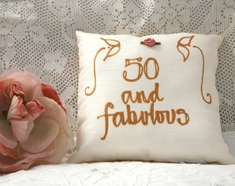 Hand painted birthday pillow - 50 and Fabulous