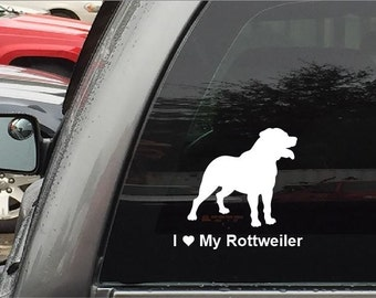 Rottweiler - I Love My Rottweiler Decal Sticker For Cars and Trucks Windows Glass and More