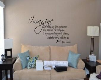 Imagine John Lennon...Family / Love / Inspirational Wall Quote