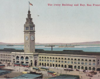 San Francisco, California Postcard - The Ferry Building and Bay