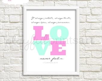 LOVE Never Fails Print, 8x10, Instant Download