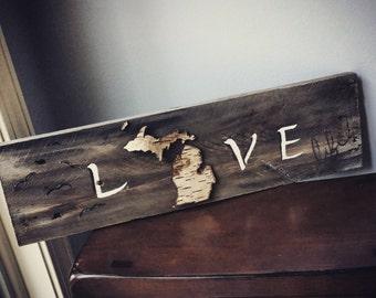 Love/live life Michigan birch sign