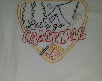 Let's go Camping, Hand Embroidered, Flour Sack, Cotton Tea Towel, handmade, embroidery, vintage kitchen, camping, glamping, kitchen towel