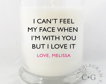CandleGram 10oz Soy Candle....I can't feel my face