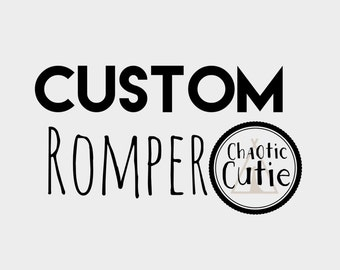 Custom romper