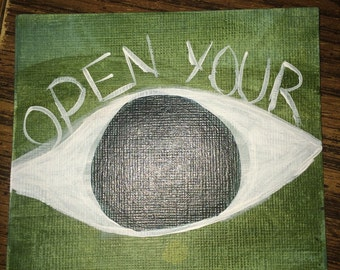 Open your eyes 4x4 painting