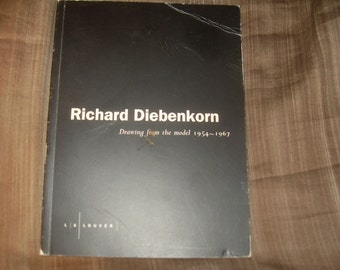 Richard Diebenkorn: Drawing from the model 1954-1967 Exhibition Catalog