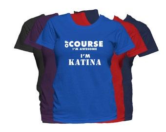 KATINA  Womens First Name T Shirt First Name Family Name Custom Personalized Name T-Shirt