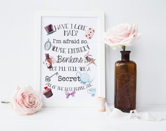 Alice in Wonderland Print - Am I Mad Print - Wonderland Print