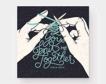 Knit Me Together Print