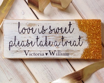 Personalised wedding sign . Engagement party sign 'Love is Sweet' signage