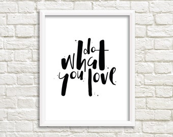 Do What You Love PRINTABLE | Wall Decor | Digital Art | Typography