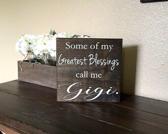 Gigi Sign, Greatest Blessings Gigi Sign, Gigi Gift Sign, Grandma Sign, Gift for Gigi, Grandparents Gift