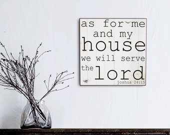 We Serve The Lord, Rustic Farm sign, Shabby Chic Handmade Signs, Christmas Gift Idea, Shabby Chic Home Decor, Housewarming Gift