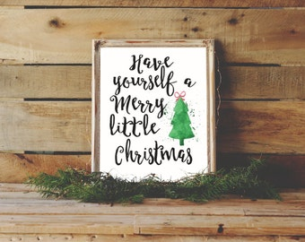 Have Yourself A Merry Little Christmas Printable Wall Art