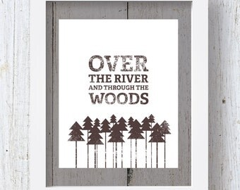 Woodsy Decor, Over the River and Through the Woods Printable, 8x10, Brown and White, Instant Download, Tree Art, Rustic