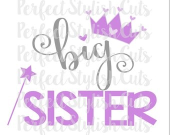 Big Sister SVG, DXF, EPS, png Files for Cameo and Cricut, Princess svg, Girl svg, Heart svg, Little Big Set, Sister svg