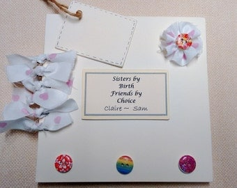 Shabby Chic, Sisters, Mothers Day, Nan, Friend, Birthday, Hen Party, Bridesmaid Personalised Memory Book/Album/Scrapbook