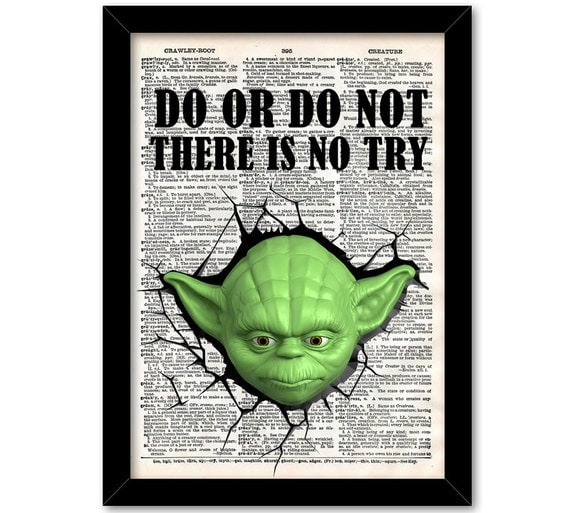 Yoda Quote There Is No Try: Do Or Do Not There Is No Try Yoda Print Star Wars Yoda Quote