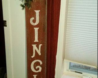 Vertical JINGLE sign on Barn Wood (4 ft tall!)