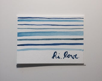 """Hi, love """"Just Because"""" or Any Occasion Card"""
