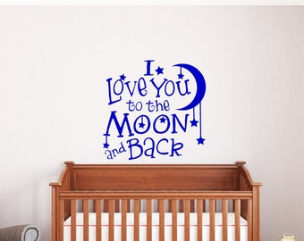 I love you to the Moon and Back Nursery Wall Decal-Nursery Wall Words-Baby Wall Quotes-Wall Words-Nursery Wall Decor-Baby Room Decor