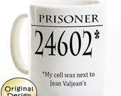 Les Miserables Coffee Mug - Les Mis Prisoner 24602 - Jean Valjean - Gift for Broadway Fan