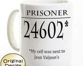 Les Misérables une tasse de café - Les Mis prisonnier 24602 - Jean Valjean - cadeau pour Fan de Broadway