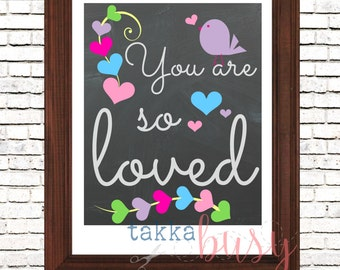You Are So Loved Inspirational Digital Art Poster Print